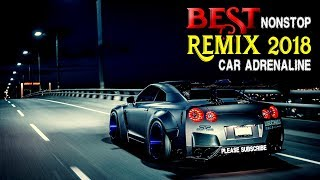 Gambar cover Best Nonstop DJ Remix Car Adrenaline 2018
