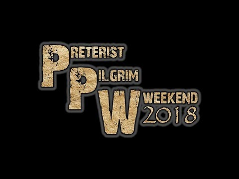 Quick Vacation/Conference Update ║ Preterist Pilgrim Weekend