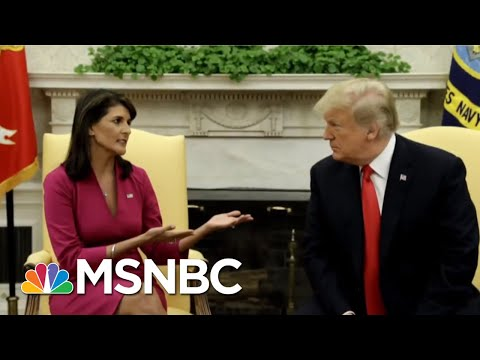 U.N. Ambassador Nikki Haley To Leave Post At The End Of The Year | Velshi & Ruhle | MSNBC