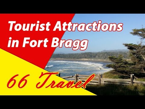 List 8 Tourist Attractions in Fort Bragg, California | Travel to United States