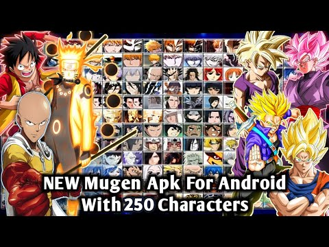 DOWNLOAD New Bleach Vs Naruto Mugen Apk For Android With 250 Characters And New Rose Goku + SSJ Goku  #Smartphone #Android
