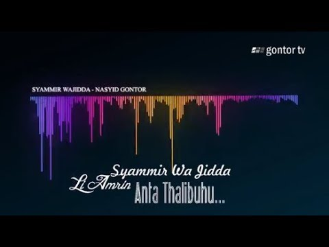 Syammir Wajidda - Nasyid Gontor - Official Audio and Lyric