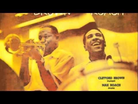 Clifford Brown and Max Roach - Sandu