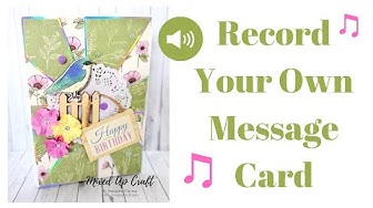 How To Make A Musical Greeting Card • Record Your Own Message Card • Voice Recorder