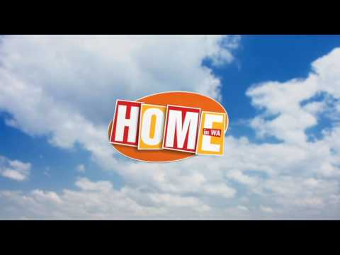 HOME in WA EP13         (582)  22nd July 2017