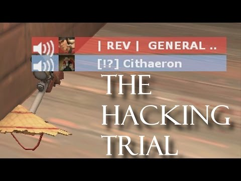 The Hacking Trial