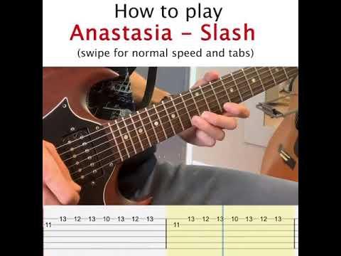 Slash – Anastasia intro guitar lesson with tabs