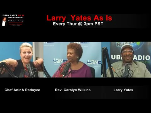 Chef Anina Radoyce on LARRY YATES AS IS - Dec. 10, 2015