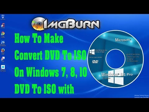 How To Make Convert DVD To ISO On Windows 7.8.10  DVD To ISO in hindi technical 10 india