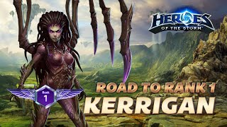 Heroes of the Storm - Road to Rank 1 (Kerrigan Solo Queue Gameplay)