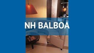 NH BALBOA 3* Іспанія Мадрид огляд – готель НХ БАЛБОА 3* Мадрид відео огляд