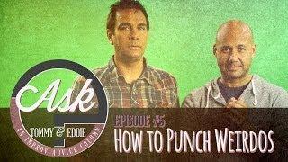 Ask Tommy & Eddie - Ep. 5:
