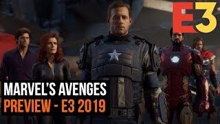 Marvel's Avengers Preview - E3 2019