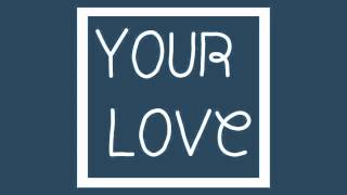 New Build - Your Love (Radio Edit)