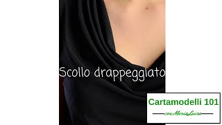 Scollo drappeggiato - Cartamodelli 101 con Maria Luisa