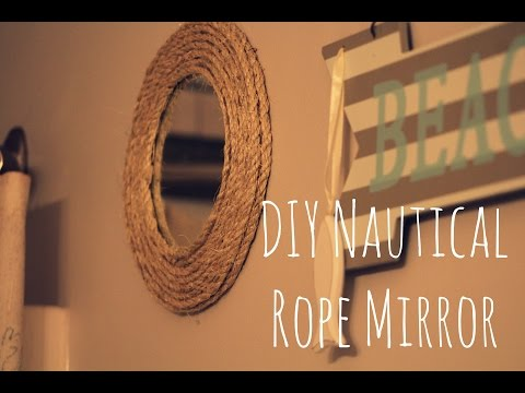 Nautical Rope Mirror frame: DIY rope project easy and inexpensive!