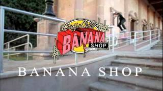 "BANANA SKATE SHOP | José Pérez | ""Feeble Grind"""