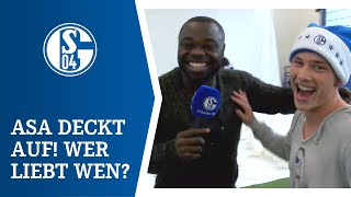 Welcher Schalker liebt wen? Asa deckt auf!