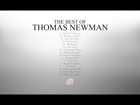 [HD] THOMAS NEWMAN- THE BEST OF THOMAS NEWMAN [FULL ALBUM]