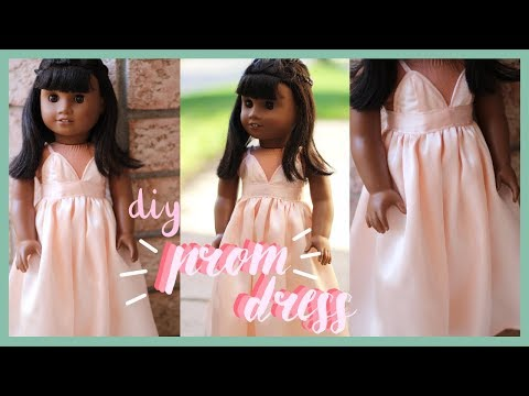 DIY PROM DRESS FOR AMERICAN GIRL DOLL! | PROM 2018