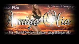 Amiga Mia-Dani Di Y Danger Man Ft Jacy Y Keviin Salazar Pro By Dj Octavio (Dj Jeysson Flow)