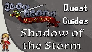 OSRS Quest Guide | Shadow Of The Storm