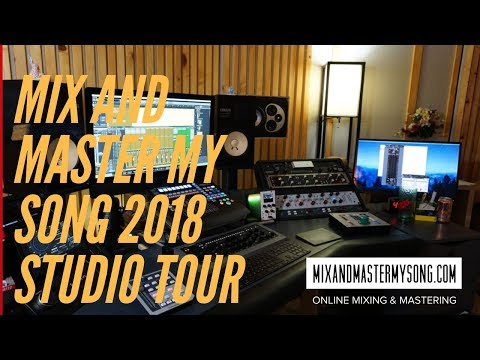 Mix and Master My Song  2018 Recording Studio Tour