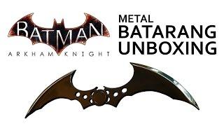 Batman Arkham Knight Metal Batarang Replica Letter Opener Unboxing & Review - HD 1080p