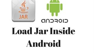 Load jar file inside android