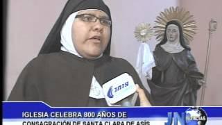 080812 Iglesia celebra 800 años de la consagración de Santa Clara de Asís