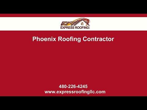 Phoenix Roofing Contractor Express Roofing