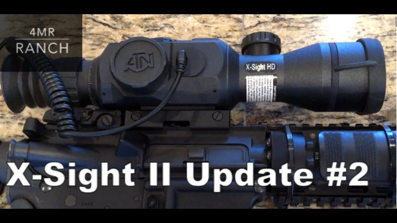ESSENTIAL & Affordable ATN X Sight II Upgrade