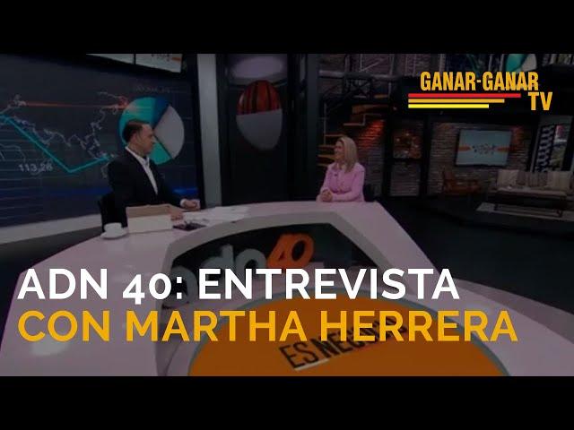 Entrevista con Martha Herrera en ADN 40 | Segmento de #GanarGanarTV en ADN40 sobre RSE