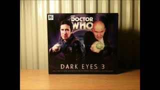 Doctor Who CD Review: Dark Eyes 3