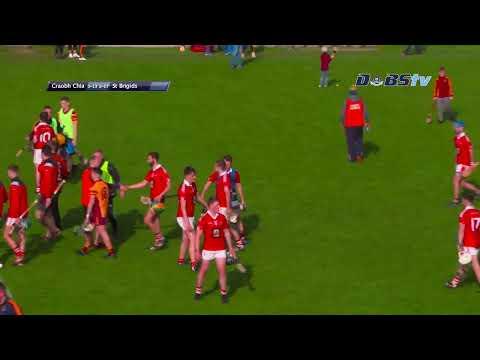 Dublin Senior Hurling A Semi-Final - St Brigids V Craobh Chiarain- Second Half