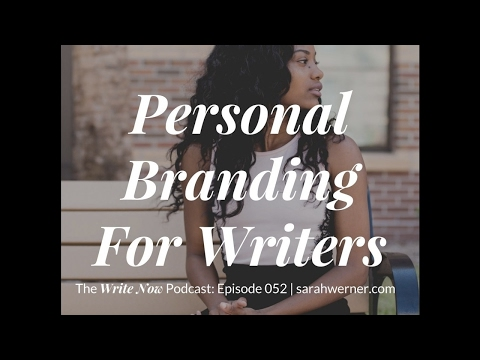 Personal Branding For Writers - WN 052