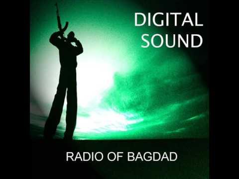 DIGITAL SOUND- RADIO OF BAGDAD (ORIGINAL MIX)