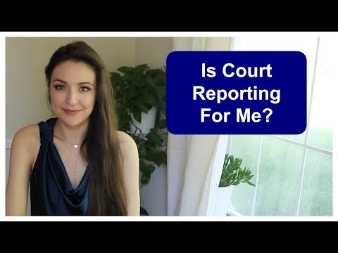 Is Court Reporting For Me?