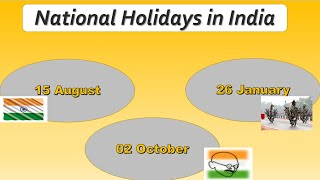 National holidays in India. List of National holidays in India.