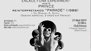 ENLACE FUNK EXPERIMENT meets PRINCE. Sábado 27 Abril. Sala Intruso
