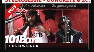 #TBT - Concrete & D-Son | Throwback Sessie | 101Barz