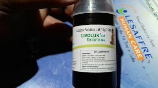 LIVOLUK - KID Syrup   Uses   Dosage   Side Effect   Compostion   Price   Full Review Hindi