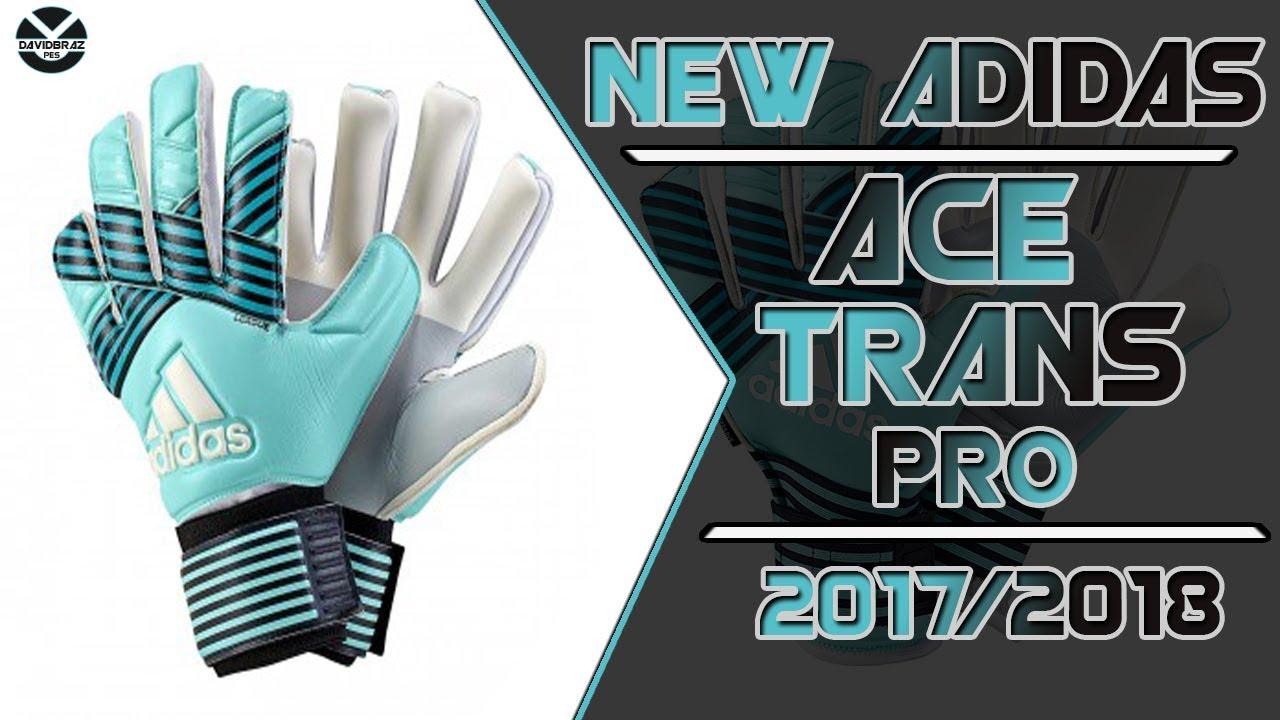 busca lo mejor el precio más bajo precio de fábrica PES 2013   New Gloves Adidas Ace Trans Pro • 2017 / 2018 • HD ...