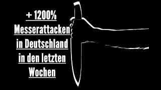 +1200% Messerattacken in Deutschland - Kandel Demo 07.07.2018