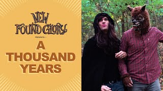 Смотреть клип New Found Glory - A Thousand Years