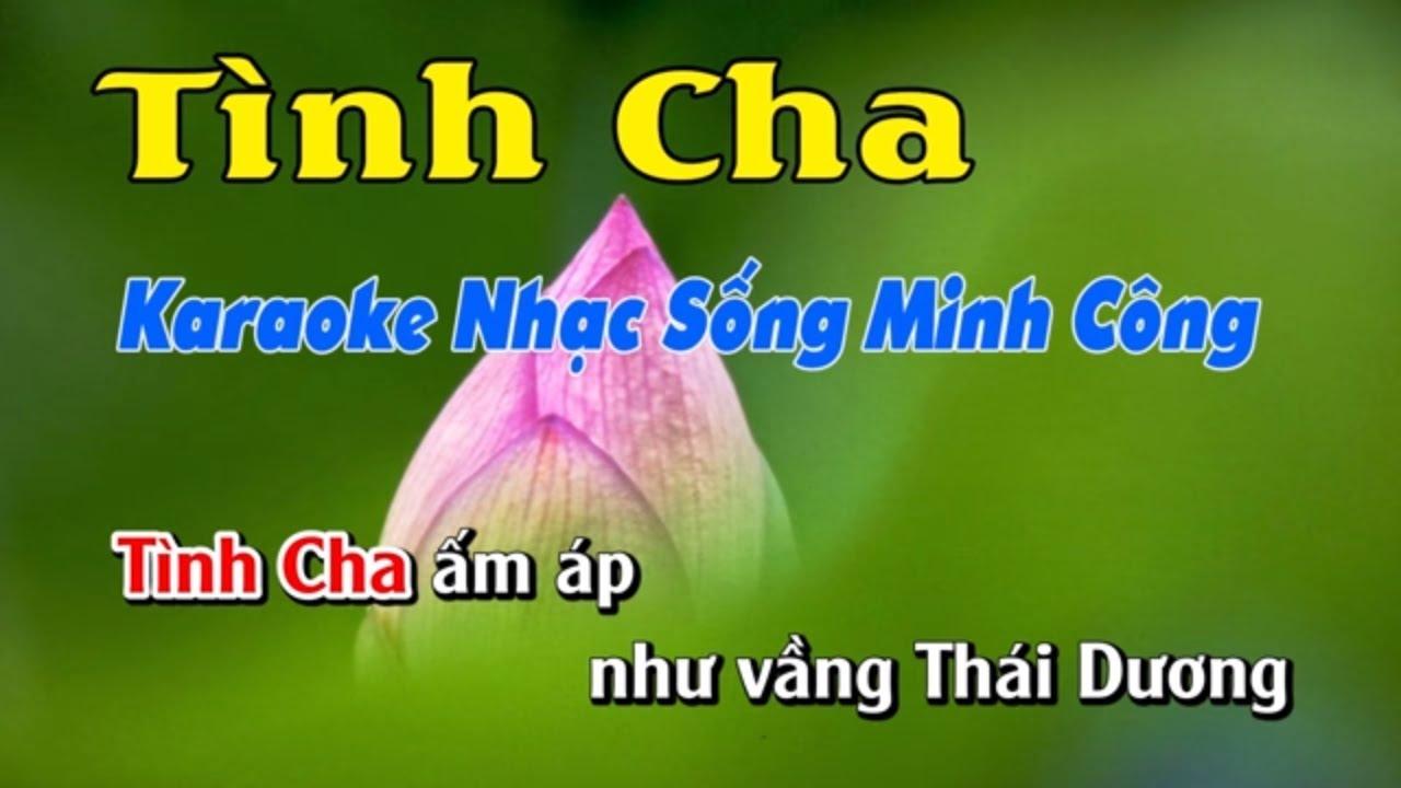 Tình Cha Karaoke Nhạc Sống Minh Công