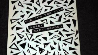 The Tom Tom Club - Wordy Rappinghood Original 12 inch Version 1981