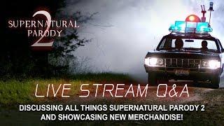 LIVE Q&A - SUPERNATURAL PARODY 2