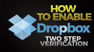 How to Enable Dropbox Two Step Verification
