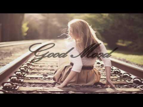 Good Mood Mix - Volume 1
